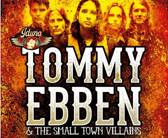 Tommy Ebben & The Small Town Villains